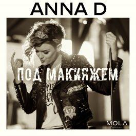 ANNA D - Под макияжем